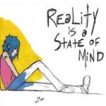 Mintea creează realitatea